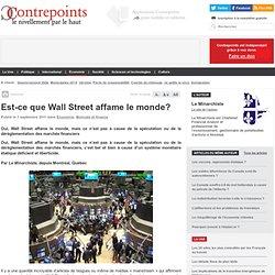 Est-ce que Wall Street affame le monde?