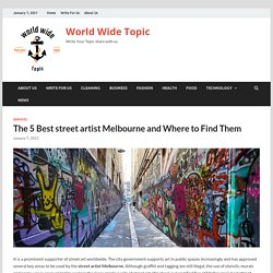 The 5 Best street artist Melbourneand Where to Find Them