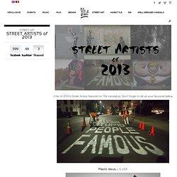 STREET ARTISTS of 2013