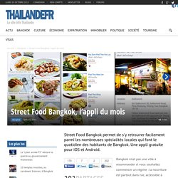 Street Food Bangkok, l'appli du mois - Bangkok