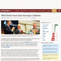 Wall Street veut faire barrage à Obama