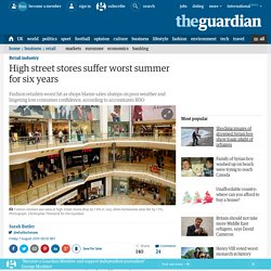 High street stores suffer worst summer for six years