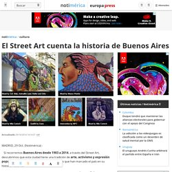 El Street Art cuenta la historia de Buenos Aires