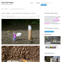 Little People – A tiny Street Art Collection (1 of 2)