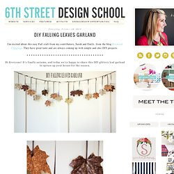 6th Street Design School : DIY Falling Leaves Garland