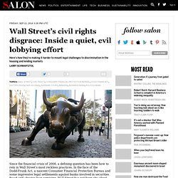 Wall Street's civil rights disgrace: Inside a quiet, evil lobbying effort