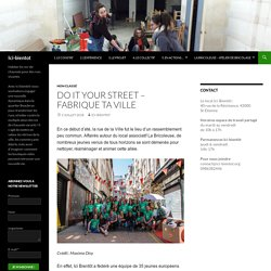 DO IT YOUR STREET – FABRIQUE TA VILLE