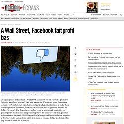 A Wall Street, Facebook fait profil bas