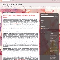 Swing Street Radio: Factors that Contributed to the Death of Swing Music