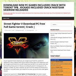 Street Fighter V Download PC Free Full Game torent