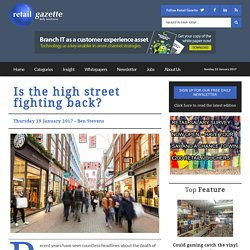 Is the high street fighting back? - Retail Gazette