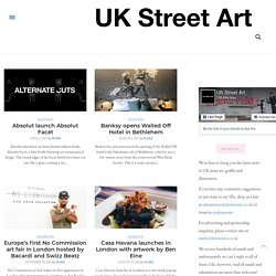 UK Street Art | The main resource for UK related street art and