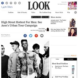 High Street Hottest For Men: See Asos's Urban Tour Campaign