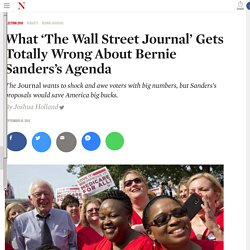 What 'The Wall Street Journal' Gets Totally Wrong About Bernie Sanders's Agenda