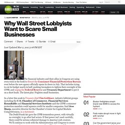 Why Wall Street Lobbyists Want to Scare Small Businesses | BNET