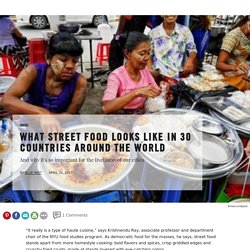 What Street Food Looks Like in 30 Countries Around the World