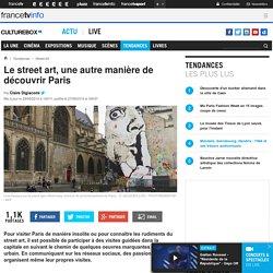 Le street art, une autre manière de découvrir Paris