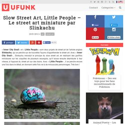 Slow Street Art, Little People – Le street art miniature par Slinkachu