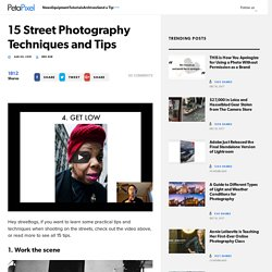 15 Street Photography Techniques and Tips