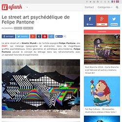 Le street art psychédélique de Felipe Pantone