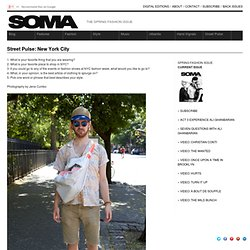 SOMA Magazine » Archive » Street Pulse: New York City