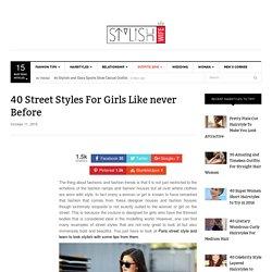 40 Street Styles For Girls Like never Before