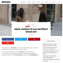 Le Street Art terrifiant de Mark Jenkins