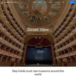 Street View — Google Arts&Culture
