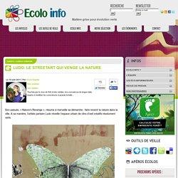 Ecolo-Info » Loisirs culturels » Ludo: le streetart qui venge la nature
