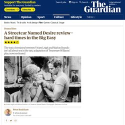 A Streetcar Named Desire review – hard times in the Big Easy