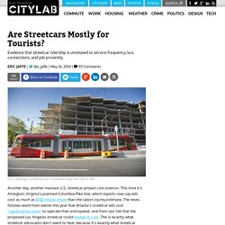 Are Streetcars Mostly for Tourists?