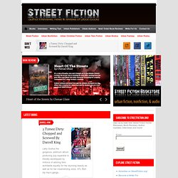 Street Fiction: Urban Fiction Author Interviews, Urban Fiction News, and Urban Fiction Book Reviews