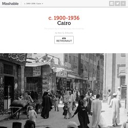 The streets of Old Cairo at the turn of the 20th century