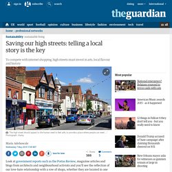 Saving our high streets: telling a local story is the key