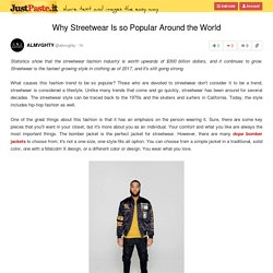 Why Streetwear Is so Popular Around the World