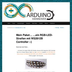 Mein Paket… …ein RGB-LED-Streifen mit WS2812B Controller :-)