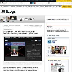 EFFET STREISAND – L'AFP retire une photo «ridicule» de François Hollande… et le regrette