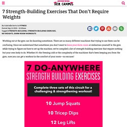 7 Strength-Building Exercises That Don't Require Weights
