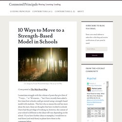 10 Ways to Move to a Strength-Based Model in Schools – Connected Principals