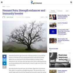 Hemant Rutu: Strength enhancer and Immunity booster