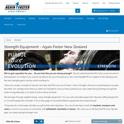 Strength Equipment - Again Faster New Zealand