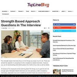 Strength Based Approach Questions in The Interview
