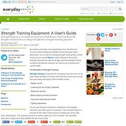 Strength Training Equipment — A User's Guide - Fitness Center