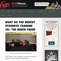 What do you bench? Strength Training 101: The Bench Press