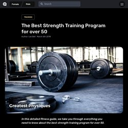 The Best Strength Training Program for over 50 - Greatest Physiques