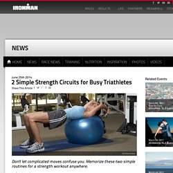 2 Simple Strength Circuits for Busy Triathletes - IRONMAN Official Site