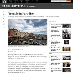 Strength of Swiss Franc Roils Saint-Tropez and Other European Cities - WSJ.