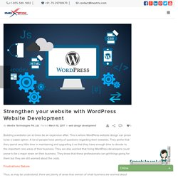 Strengthen your website with WordPress Website Development