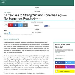 5 Exercises to Strengthen and Tone the Legs