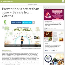 Prevention is better than cure–Be safe from Corona